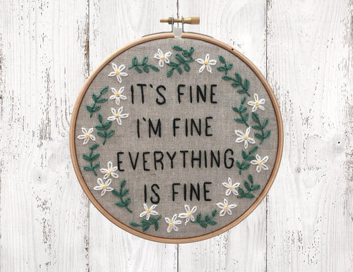 IT'S FINE - Complete DIY Embroidery Kit