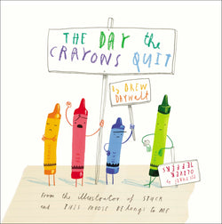 The Day the Crayons Quit (Hardcover Book)