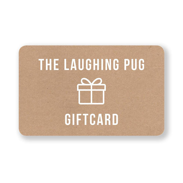 The Laughing Pug Gift Card