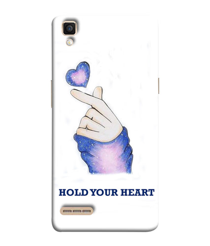 Oppo F1 Hold Your Heart Mobile Cover