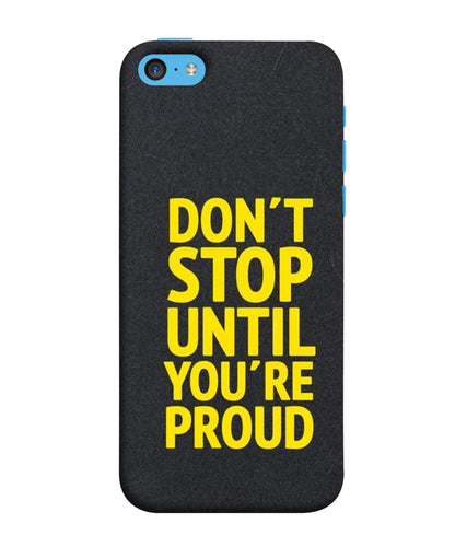 Apple Iphone 5c Don't Stop mobile cover