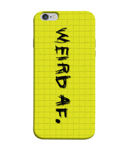 Apple Iphone 6 Plus Weird AF Mobile cover