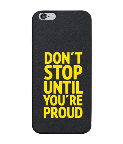 Apple Iphone 6 Plus Don't Stop Mobile cover