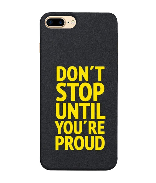 Apple Iphone 8 Plus Don't Stop mobile cover