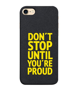 Apple Iphone 8 Don't Stop Mobile cover