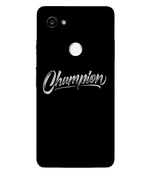 Google Pixel 2XL Champion Mobile cover