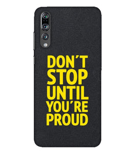 Huawei P20 Pro Don't Stop mobile cover