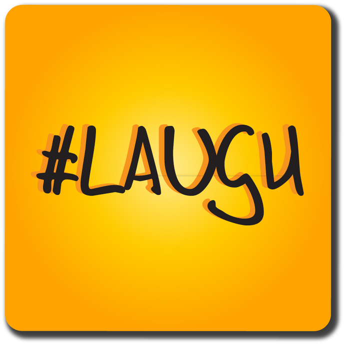 Laugh Coaster