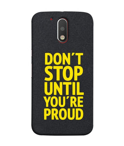 Moto G4 Don't Stop Mobile cover