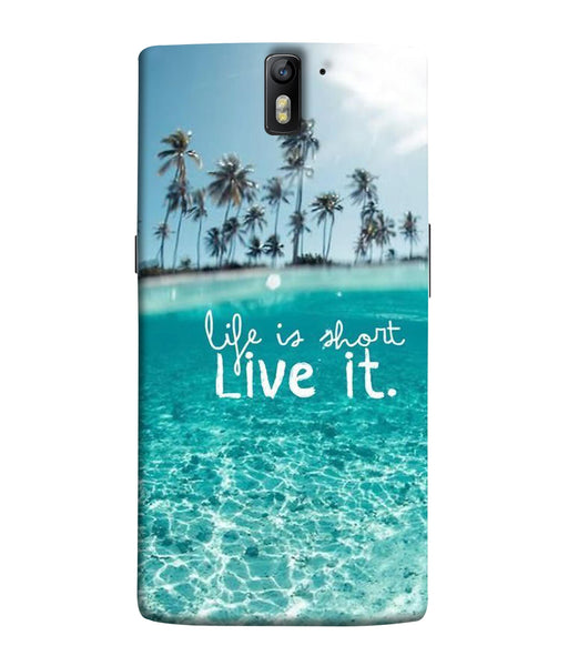 One Plus 1 Live Life Mobile Cover