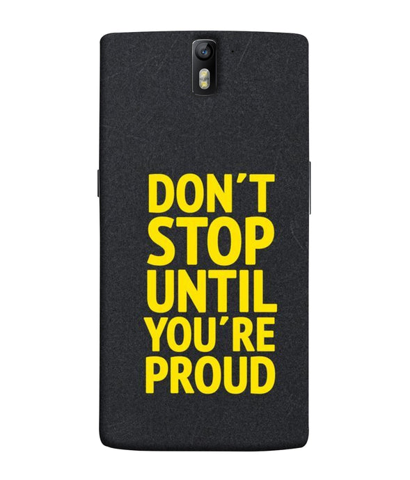 One Plus 1 Don't Stop Mobile Cover