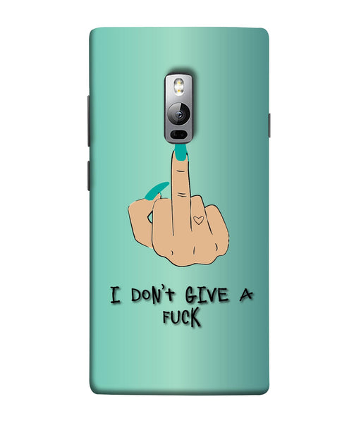 One Plus 2 I Don't Give a Fuck Mobile Cover