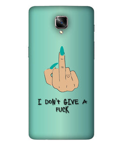 One Plus 3 I Don't Give a Fuck Mobile Cover