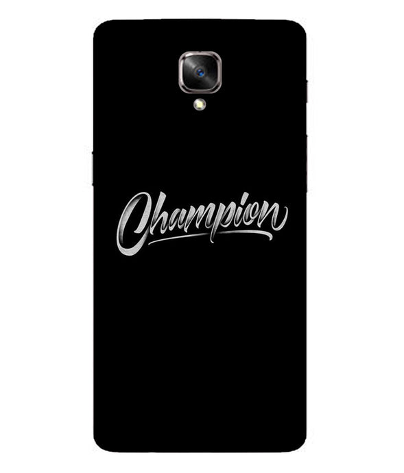 One Plus 3 Champion  Mobile Cover