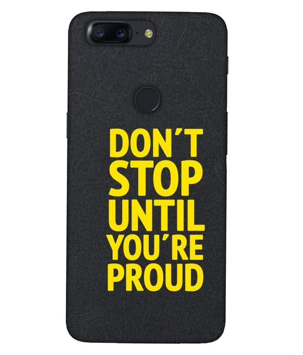 One plus 5T Don't Stop Mobile cover