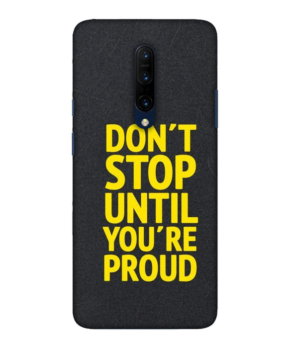 One Plus 7 Pro Don't Stop Mobile Cover
