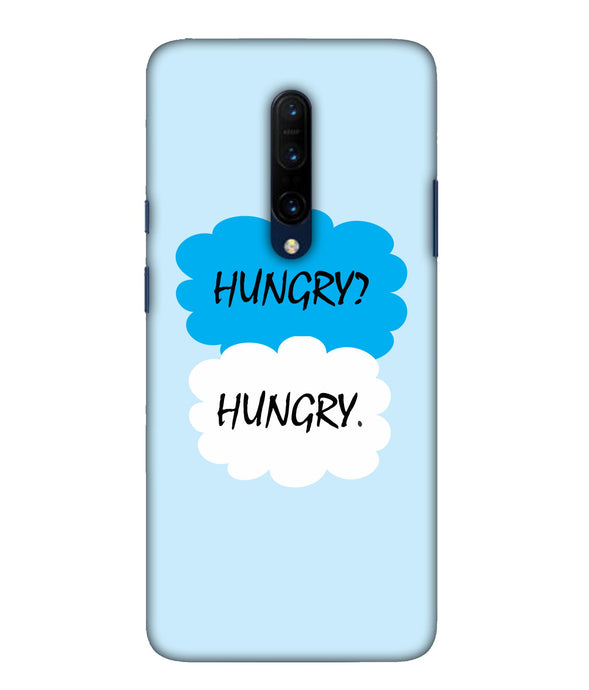 One Plus 7 Pro Hungry Mobile Cover