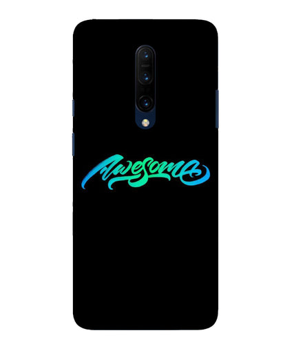 One Plus 7 Pro Awesome Mobile Cover