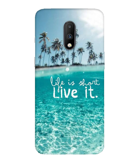 One Plus 7 Live Life Mobile Cover