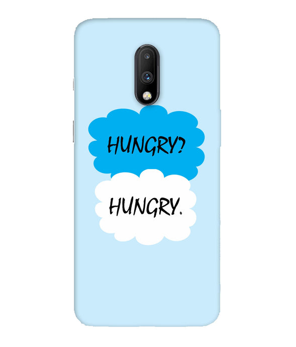 One Plus 7 Hungry Mobile Cover