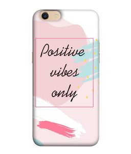 Oppo A83 Positive Vibes Only Mobile Cover