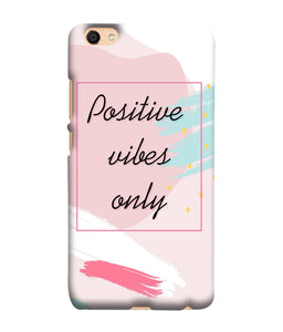Oppo F3 Positive Vibes Only Mobile Cover