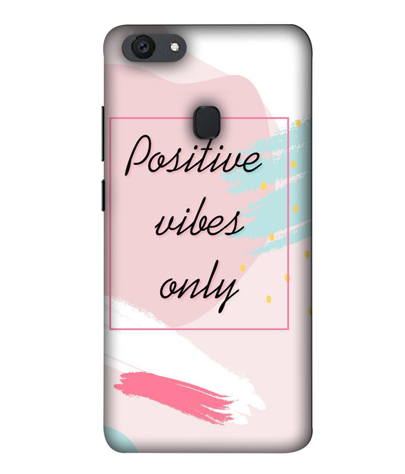 Oppo F5 Positive Vibes Only Mobile Cover