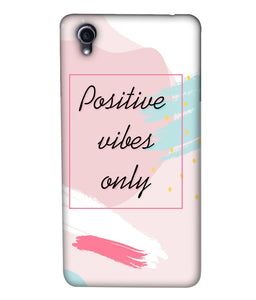 Oppo F1 Positive Vibes Only Mobile Cover