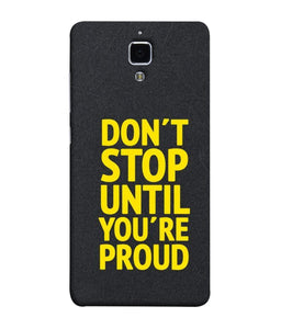Redmi Mi 4 Don't Stop Mobile Cover