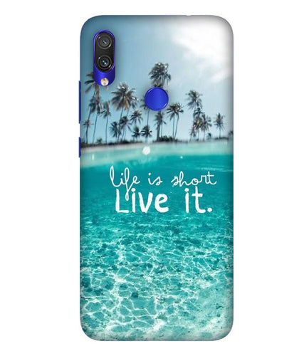 Redmi Note 7 Live Life Mobile Cover