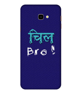 Samsung Galaxy J4 Chill Bro Mobile Cover