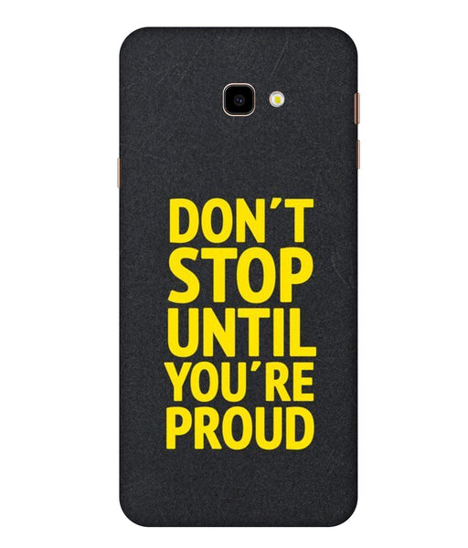 Samsung Galaxy J4 Don't Stop Mobile cover
