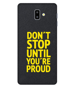 Samsung Galaxy J6 Don't Stop Mobile cover