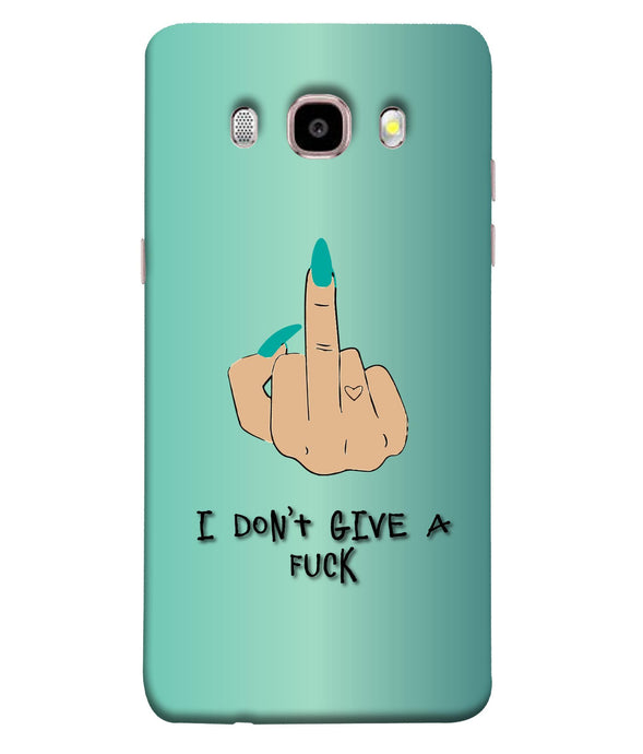 Samsung Galaxy J7-2016 I Don't Give A F Mobile cover