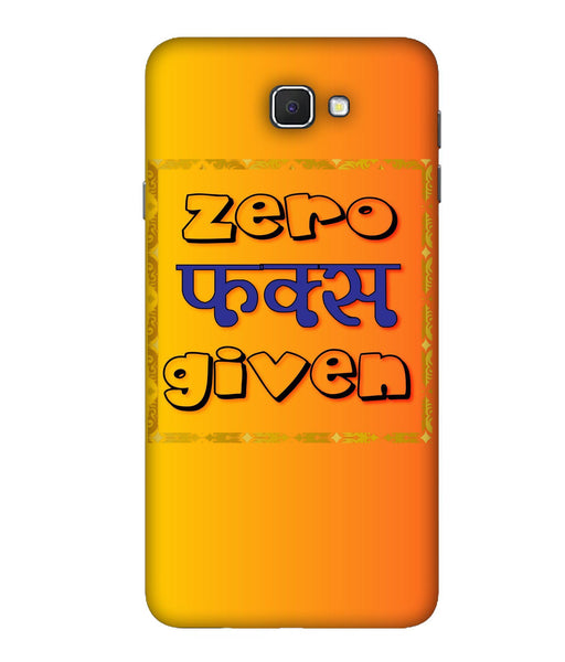 Samsung Galaxy J7 Prime Zero F's Given Mobile Cover