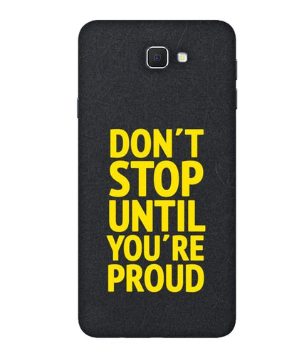 Samsung Galaxy J7 Prime Don't Stop Mobile cover