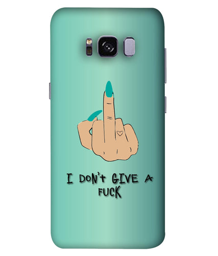 Samsung S8 I Don't Give a Fuck Mobile Cover