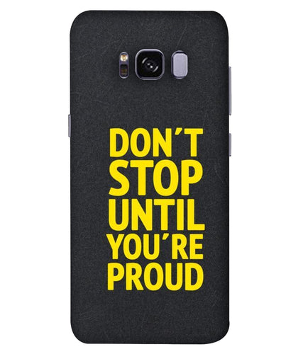 Samsung S8 Don't Stop mobile cover