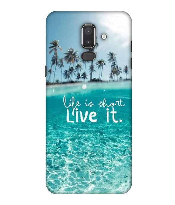 Samsung Galaxy J8 Live Life mobile cover