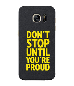 Samsung Galaxy S7 Don't Stop Mobile cover