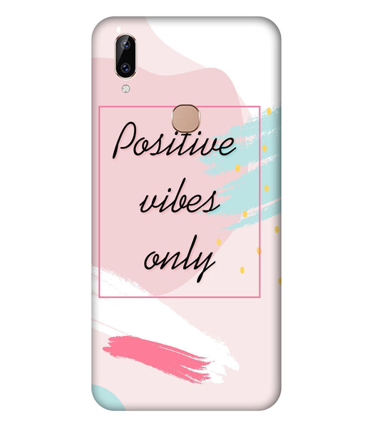 Vivo Y83 Pro Positive Vibes only Mobile Cover