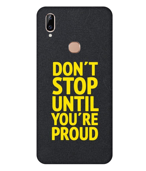 Vivo Y83 Pro Don't Stop Mobile Cover