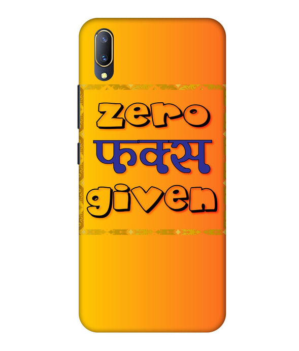 Vivo V11 Pro Zero F's Given Mobile Cover