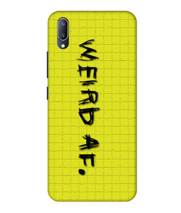 Vivo V11 Pro Weird AF Mobile Cover