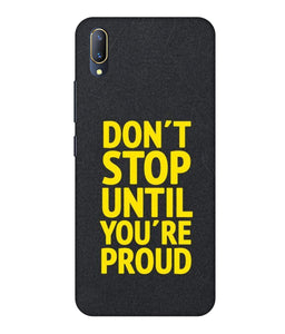 Vivo V11 Pro Don't Stop mobile cover