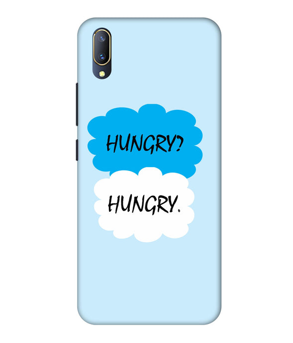 Vivo V11 Pro Hungry mobile cover