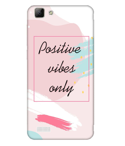 Vivo V1 Positive Vibes only Mobile Cover
