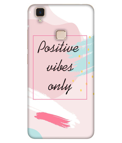 Vivo V3 Positive Vibes Only Mobile Cover