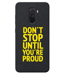 Xiaomi Poco F1 Don't Stop mobile cover