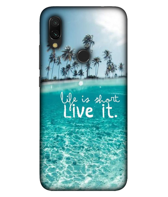 Redmi 7 Live Life Mobile Cover